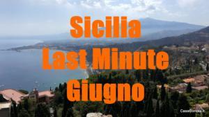 Giugno in Sicilia Orientale 2019 eventi sagre Offerte LastMinute ...